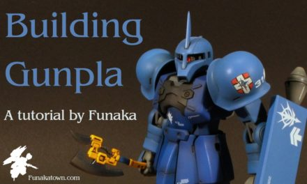 Download my MASSIVE How To Build Gunpla Guide!