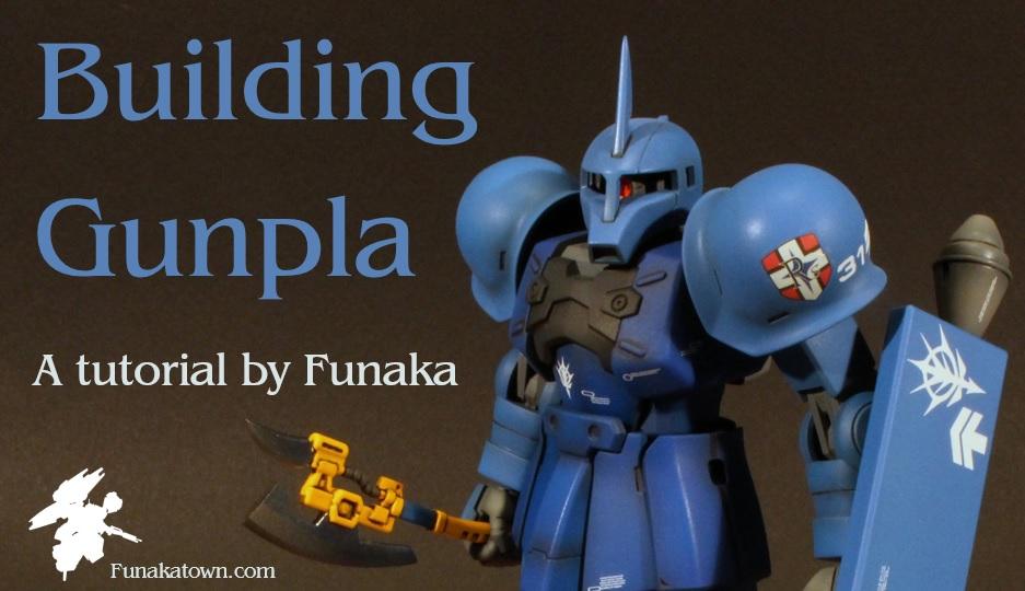Download my MASSIVE How To Build Gunpla Guide!